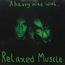 Relaxed Muscle - Heavy Nite With [CD New]