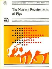 The Nutrient Requirements of Pigs, Agricultural Research Council, Good Condition