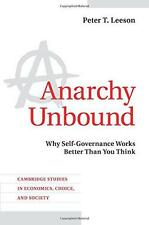 Anarchy Unbound: Why Self-Governance Works Better Than You Think (Cambridge Stud