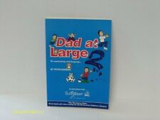 Peter Andrew Barron Dad at Large 2: To Vasectomy and Beyond Very Good Book