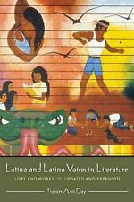 NEW Latina and Latino Voices in Literature: Lives and Works, Updated and Expande
