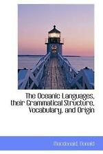 NEW The Oceanic Languages, Their Grammatical Structure, Vocabulary, and Origin b