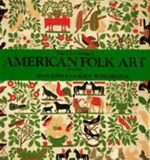 The Flowering of American Folk Art 1776-1876, Winchester, Alice, Lipman, Jean