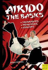 Aikido: The Basics, Bodo Roedel - Paperback Book NEW 9781841263021