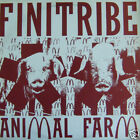 FINITRIBE - ANIMAL FARM / OUCH YA GO (MIX) 12