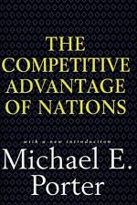 Competitive Advantage of Nations by Porter, Michael E.