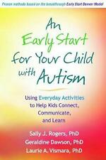 NEW An Early Start for Your Child with Autism by Sally J. Rogers Hardcover Book