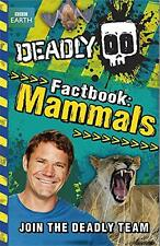 NEW - Deadly Factbook 1: Mammals, Backshall, Steve - Paperback Book | 9781444012