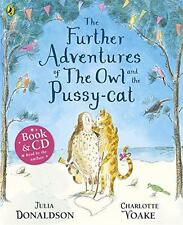 The Further Adventures of the Owl and the Pussy-cat Book and CD (Book & CD), Don