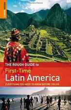 The Rough Guide to First-Time Latin America, Read, James, Rodger Brown, Polly, G