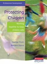 Protecting Children: Working Together to Keep Children Safe (Professional Develo