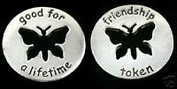 Friendship - Good for a Lifetime Pocket Token with Butterfly - set of 2