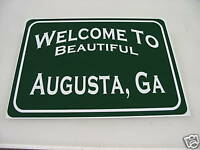Vintage WELCOME TO AUGUSTA Metal Sign Tin NEW golf mens