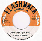 "CRAZY ELEPHANT - Dark Part Of My Mind - 7"" Single 45rpm"