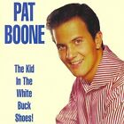 Pat Boone - The Kid In The White Buck Shoes 50s CD