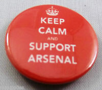 KEEP CALM AND SUPPORT ARSENAL. 25mm Pin Button Badge.