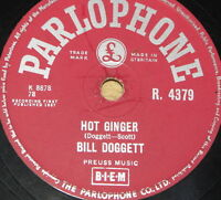 BILL DOGGETT ~ HOT GINGER ~ RARE UK 78 RPM RECORD ~ ROCK 'N' ROLL ROCKABILLY