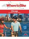 WHERE TO RIDE CHICAGO CYCLING BOOK