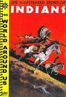 Classics Illustrated's World Around Us #W2 - The Illustrated Story of Indians