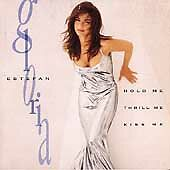Gloria Estefan, Hold Me, Thrill Me, Kiss Me