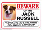 JACK RUSSELL TERRIER DOG FUNNY BEWARE LAMINATED SIGN OTHER BREEDS AVAILABLE