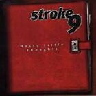 Nasty Little Thoughts by Stroke 9 (CD, Sep-1999, Cherry)