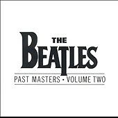 Past Masters, Vol. 2 by Beatles (The), The Beatles (CD) $2 SHIPPING