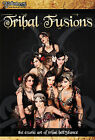 TRIBAL FUSIONS Exotic Art of Tribal Belly Dance Performance Instruction 2 DVDs