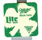 3-1/2 INCH MILLER HIGH LIFE PAPER COASTER * St Patricks