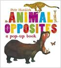 ANIMAL OPPOSITES: A POP-UP BOOK / PETR HORACEK - 9781406342338 / HARDBACK