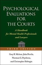 NEW Psychological Evaluations for the Courts: A Handbook for Mental Health Profe