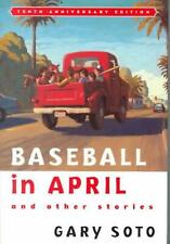 NEW Baseball in April and Other Stories by Gary Soto Prebound Book (English) Fre