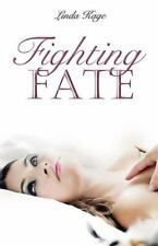 Fighting Fate by Linda Kage (2013, Paperback)