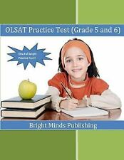 OLSAT Practice Test (Grade 5 And 6) by Bright Minds Publishing (2014, Paperback)