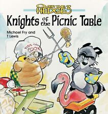 Over the Hedge 3 : Knights of the Picnic Table Vol. 3 by Michael Fry and T....