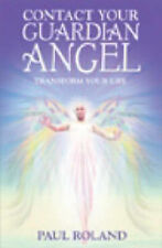 Contact Your Guardian Angel: Transform Your Life,GOOD