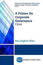 NEW A Primer on Corporate Governance by Jean Chen Paperback Book (English) Free