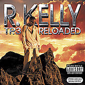 "R Kelly  Tp3 Reloaded (2CDs) (2005) ""MINT"""