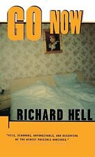 Go Now by Hell, Richard [Paperback]