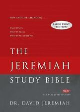 The Jeremiah Study Bible Large Print Edition : What It Says. What It Means....