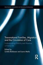 NEW Transnational Families, Migration and the Circulation of Care: Understanding