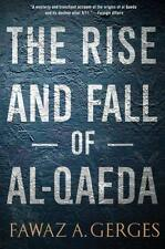 The Rise and Fall of Al-Qaeda, Gerges, Fawaz A. - Paperback Book NEW 97801999746