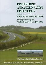 2014-03-31, Prehistoric and Anglo-Saxon Discoveries on the East Kent Chalklands: