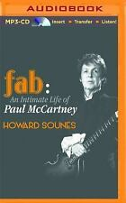 Fab : The Intimate Life of Paul Mccartney by Howard Sounes (2015, MP3 CD,...