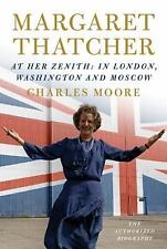Margaret Thatcher : Everything She Wants by Charles Moore (2016, Hardcover)