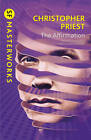 The Affirmation (S.F. Masterworks), Christopher Priest - Paperback Book NEW 9780
