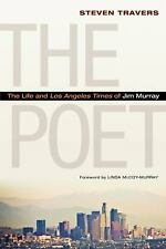 2013-02-01, The Poet: The Life and Los Angeles Times of Jim Murray, Travers, Ste