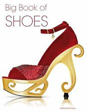 The Complete Book of Shoes by Marta Morales and Natalio Martin Arroyo (2013,...