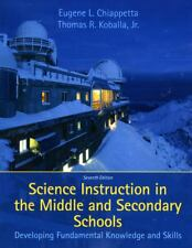 Science Instruction in the Middle and Secondary Schools : Developing...