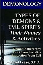 The Demonology: DEMONOLOGY TYPES of DEMONS and EVIL SPIRITS Their Names and...